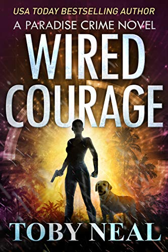 Wired Courage